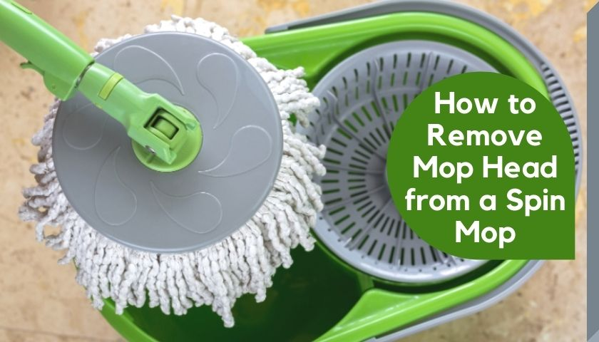 How to Remove Mop Head from a Spin Mop