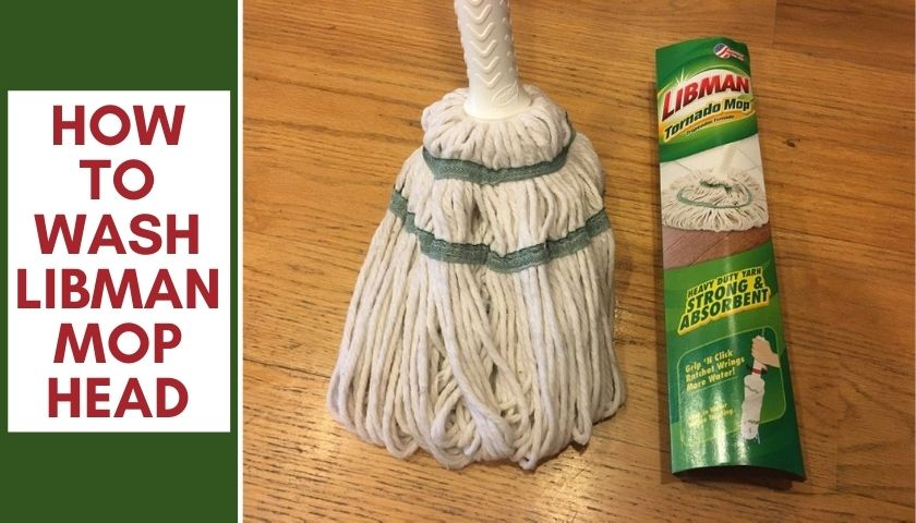 How to Wash Libman Mop Head