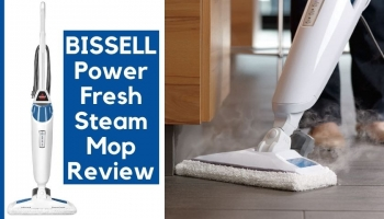 BISSELL PowerFresh Steam Mop Review   Every Detail Included