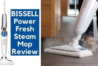 BISSELL PowerFresh Steam Mop Review | Every Detail Included