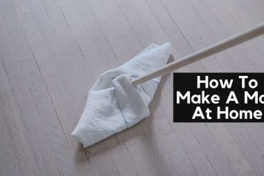 How To Make A Mop At Home | The Best Mopping Solution For You