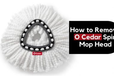 How to Remove O Cedar Spin Mop Head | Easy Solutions