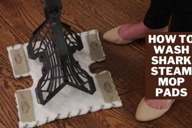 How to Wash Shark Steam Mop Pads | Everything You Should Know