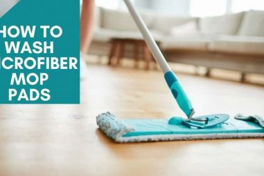 How to Wash Microfiber Mop Pads | A Step by Step Guidelines